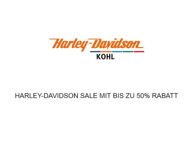 HARLEY-DAVIDSON SALE MIT BIS ZU 50% RABATT