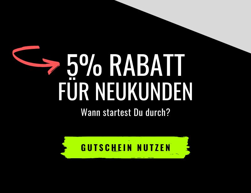 5% GUTSCHEIN FÜR NEUKUNDEN